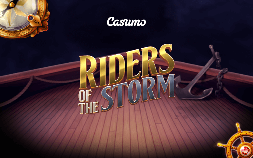 Riders Of The Storm At Casumo