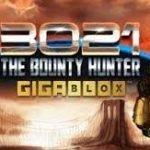 3021 AD: The Bounty Hunter Gigablox Slot Review
